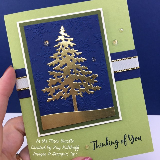 Stampin' Up! In the Pines Bundle for Easy and Elegant Cards created by Kay Kalthoff for Stamping to Share