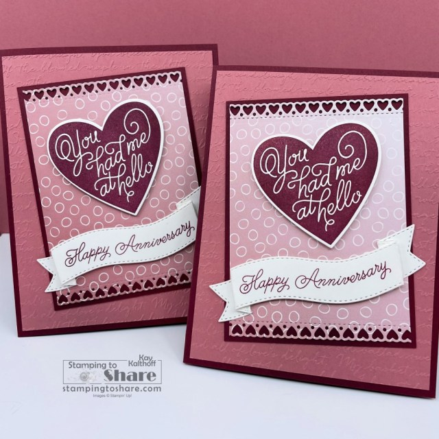 Always in my Heart Bundle from Stampin' Up! for Anniversary Cards created by Kay Kalthoff with Stamping to Share