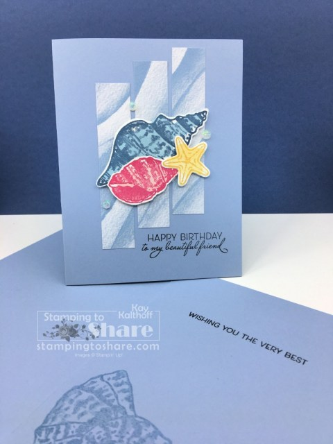 Friends are Like Seashells Birthday Card to Kick off the January Kit to Go with Kay Kalthoff at Stamping to Share