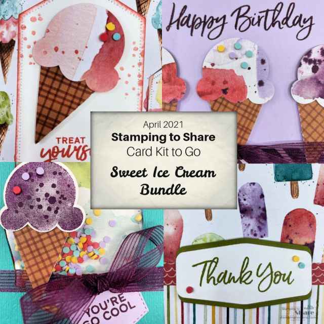 Sweet Ice Cream April 2021 Card Kit to Go