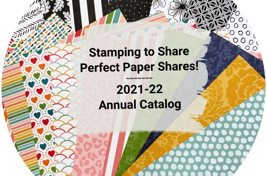 Order Your 2021-22 Annual Catalog Perfect Paper Shares Today!