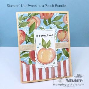 Sweet as a Peach Friendship Card