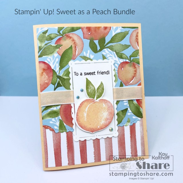 Stampin' Up! Sweet as a Peach Bundle Card to send to a friend - Summer time Card Making!