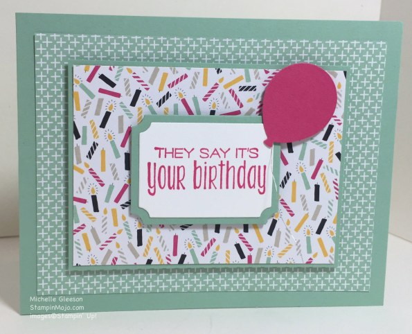 StampinMojo, It's My Party DSP, Suite Sayings, birthday card