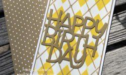 Mama Elephant Happy Birthday Die PinkFresh Studios Argyle Slim Stencil Distress Oxide ink SU Baked Brown Sugar Michelle Gleeson Masculine Slimline Birthday Card Ideas