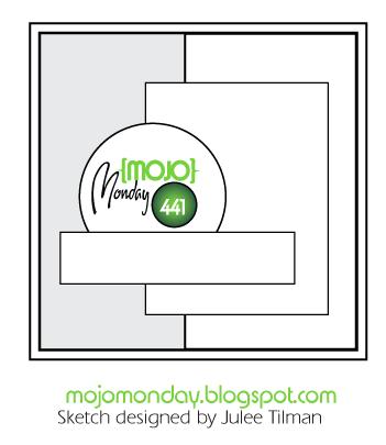 Mojo Monday Sketch Challenge MOJO441