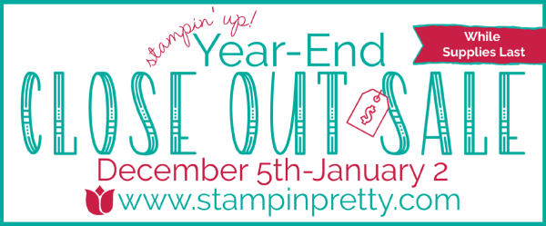 Stampin' Up! 2018 Year-end Close Out Sale December 5th - January 2nd 2018