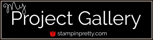 Stampin' Pretty Project Gallery