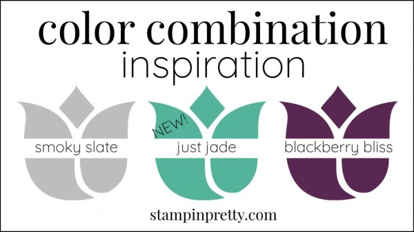 Color Combinations Just Jade, Smoky Slate, Blackberry Bliss