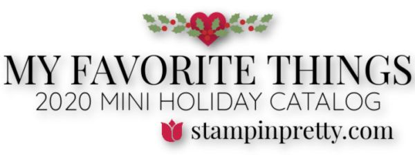 My Favorite Things 2020 Mini Holiday Catalog