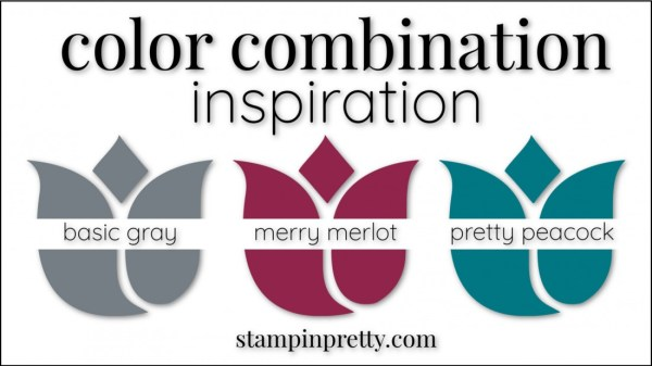 Color Combinations Basic Gray, Merry Merlot, Pretty Peacock