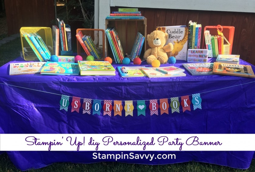 Stampin up, DIY Party Banner, Large Letter Framelits, stampin savvy, stampinup, tammy beard