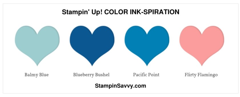 TROPICAL CHIC, Stampin' Up! COLOR INK-SPIRATION, balmy blue, blueberry bushel, pacific point, flirty flamingo, stampin savvy, tammy beard