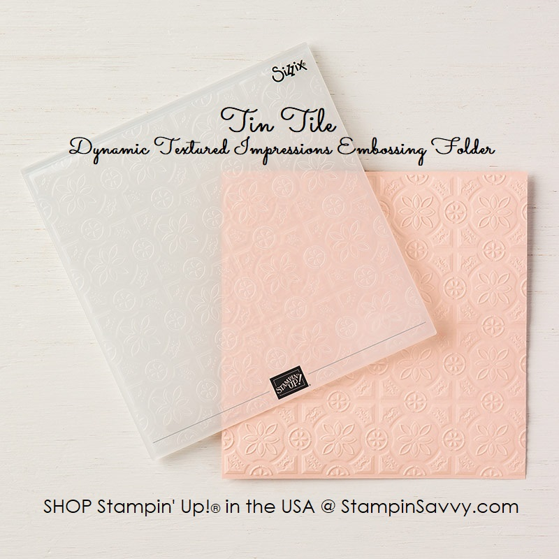 147906, tin tile dynamic textured impressions embossing folder, stampin up, stampin savvy