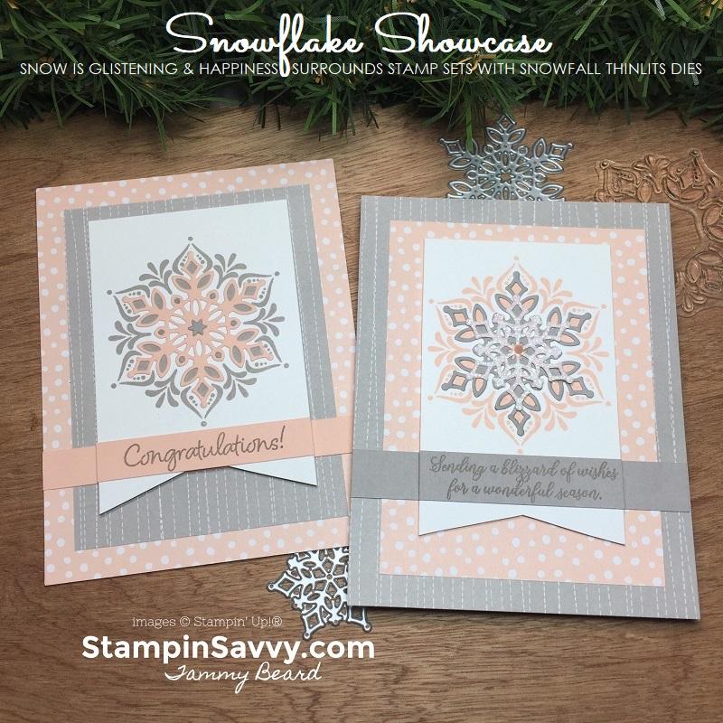 snowflake showcase, stampin up, card ideas, stampinup, stampin savvy, tammy beard