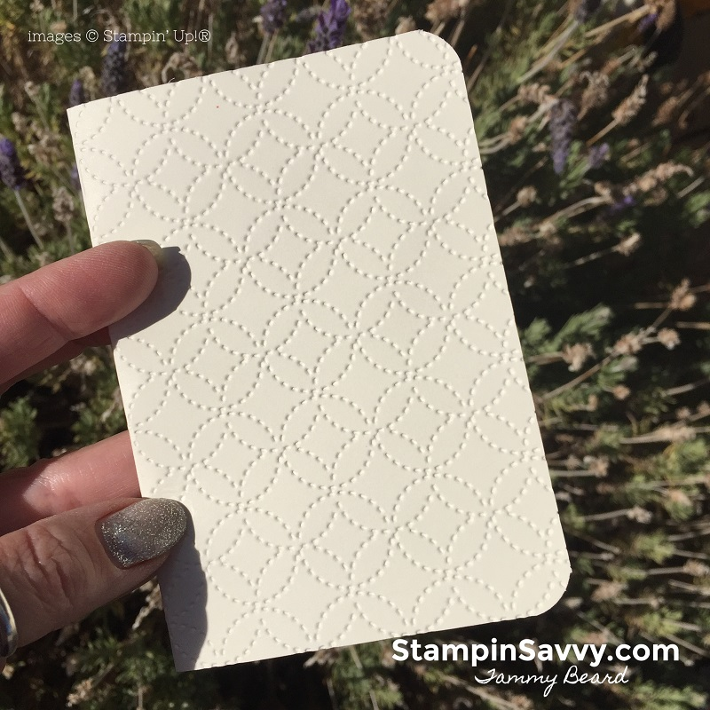 handmade-note-cards-embossed-quilt-top-embossing-folder-stampin-savvy-stampin-up-stampinup-tammy-beard
