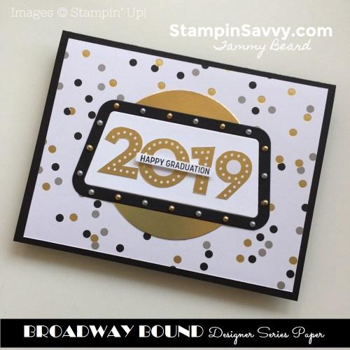 BROADWAY-BOUND-CARD-IDEAS-STAMPIN-UP-STAMPIN-SAVVY-TAMMY-BEARD2