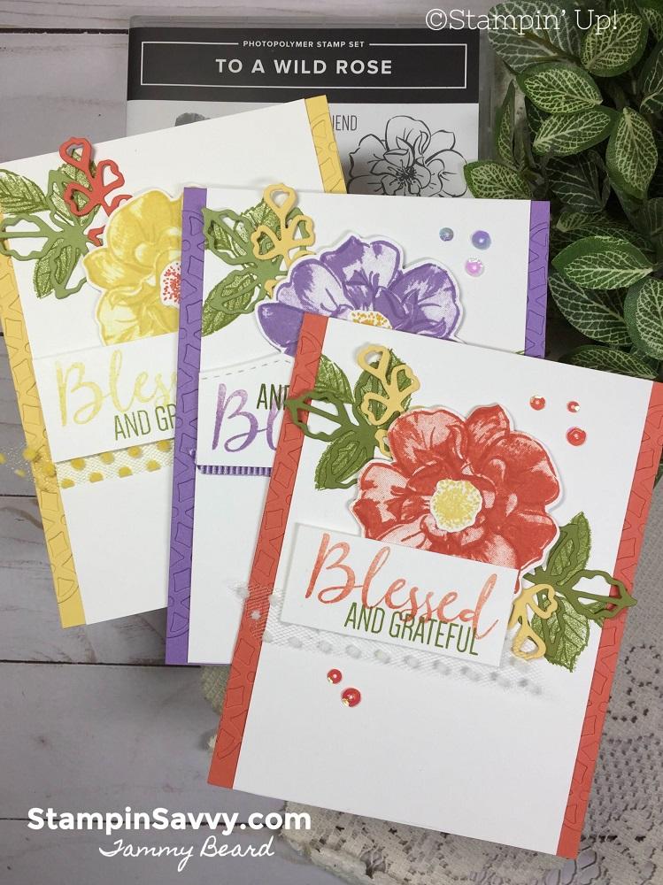 TO-A-WILD-ROSE-BUNDLE-CARD-IDEAS-TAMMY-BEARD-STAMPIN-SAVVY-STAMPIN-UP1