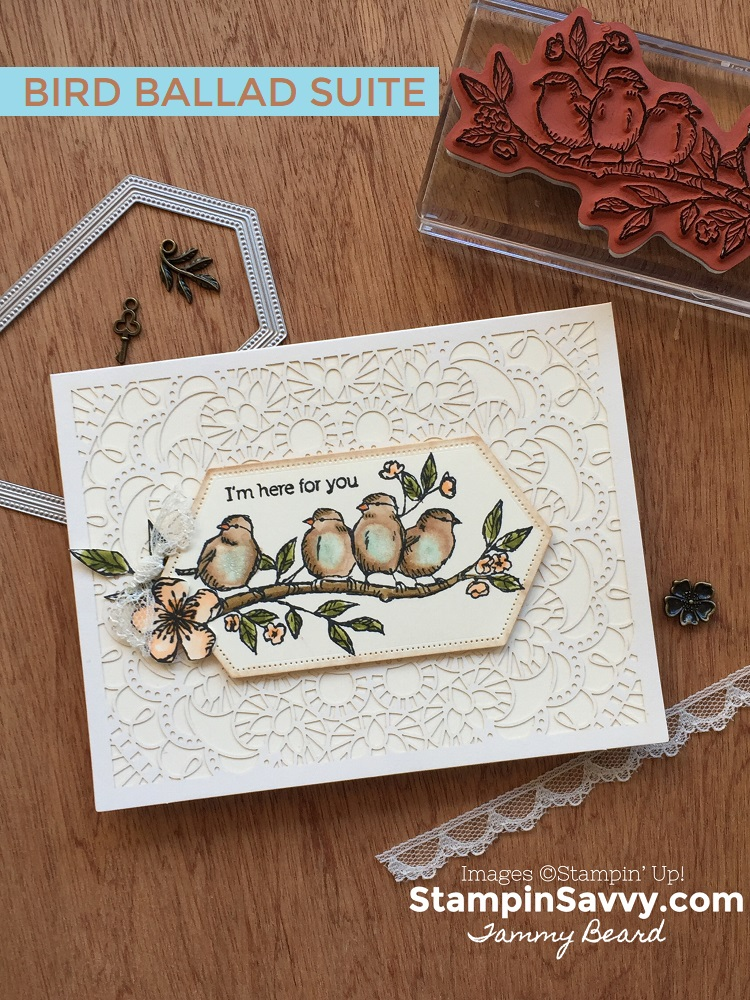 BIRD-BALLAD-LASER-CUT-CARDS-STAMPIN-SAVVY-TAMMY-BEARD-STAMPIN-UP3