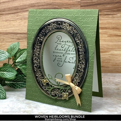 WOVEN-HEIRLOOMS-SYMPATHY-CARD-IDEAS-TAMMY-BEARD-STAMPINSAVVY.COM-STAMPIN-UP-1