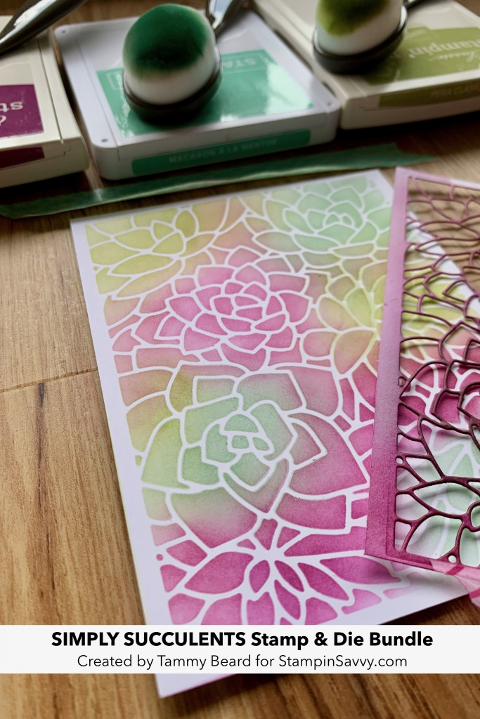 USING-DIES-FOR-STENCILS-SIMPLY-SUCCULENTS-TAMMY-BEARD-STAMPIN-SAVVY-UP