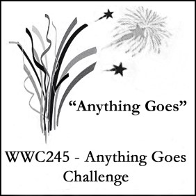 Watercooler Wednesday Challenge #245 - ANYTHING GOES