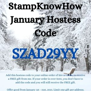 StampKnowHow.com January 2021 Hostess Code