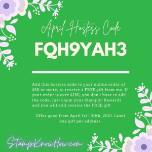 Stampknowhow April 2021 Hostess Code Image