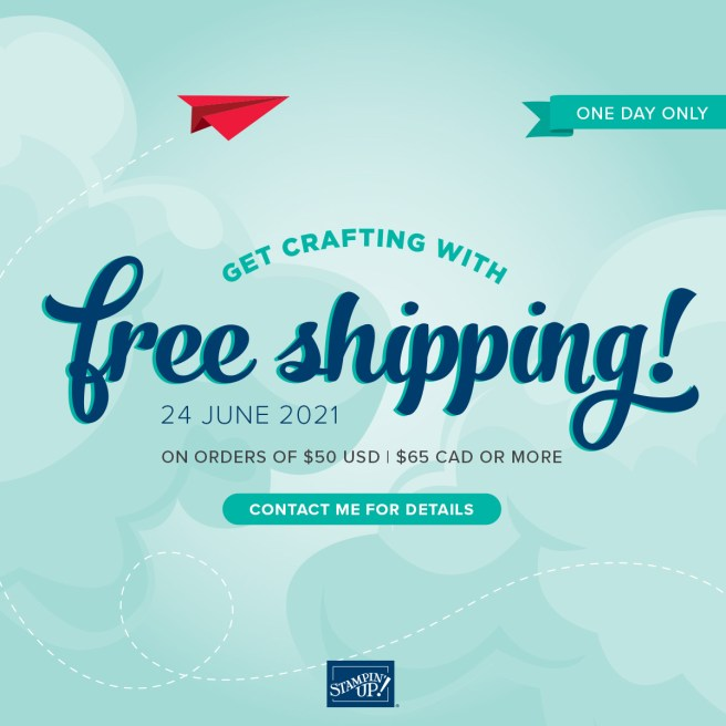 Stampin' Up Free Shipping - One Day Only!