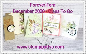 Forever Fern – Class to Go!