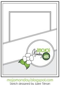 Celebrate sketch Mojo Monday 405
