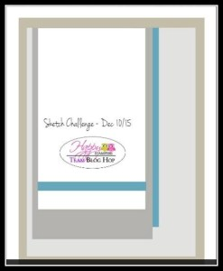 Happy Stampers Blog Hop Sketch for 10 Dec 15