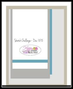 Happy Stampers Blog Hop Sketch for 10 Dec 15