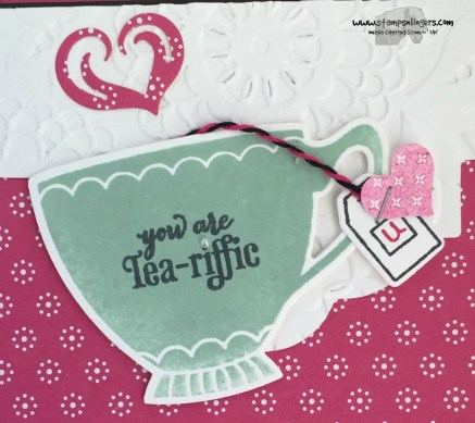 Have a Cuppa TeaRiffic 4 - Stamps-N-Lingers