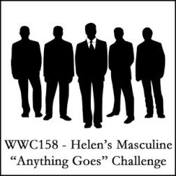 WWC158 - Helen's Masculine Anything Goes Challenge