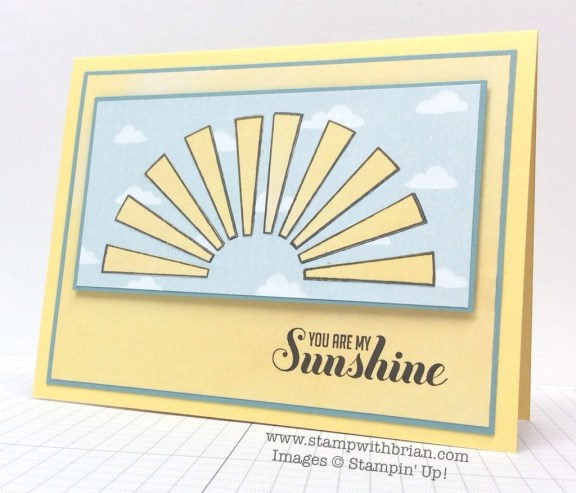 So You, Ray of Sunshine, Stampin' Up!, Brian King