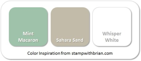 Stampin' Up! Color Inspiration: Mint Macaron, Sahara Sand, Whisper White