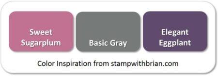 Sweet Sugarplum, Basic Gray, Elegant Eggplant