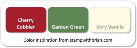 Stampin' Up! Color Inspiration: Cherry Cobbler, Garden Green, Very Vanilla