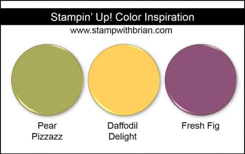 Stampin' Up! Color Inspiration: Pear Pizzazz, Daffodil Delight, Fresh Fig