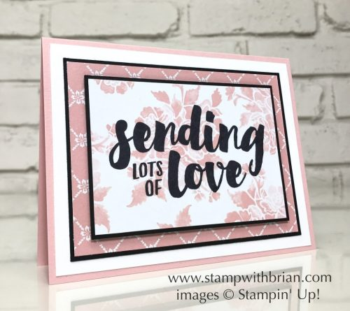 Lots of Love, Fresh Florals Designer Series Paper Stack, Stampin' Up!, Brian King