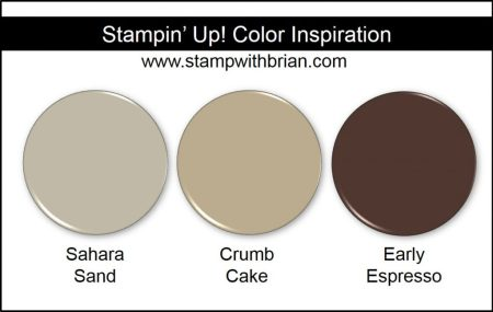 Stampin' Up! Color Inspiration: Sahara Sand, Crumb Cake, Early Espresso