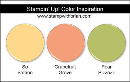 Stampin Up! Color Inspiration: So Saffron, Grapefruit Grove, Pear Pizzazz