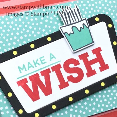 Broadway Birthday, Blow Out the Candles, Stampin' Up!, Brian King, birthday card