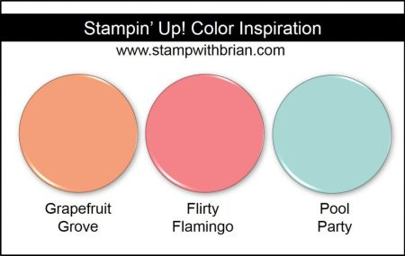 Stampin' Up! Color Inspiration: Grapefruit Grove, Flirty Flamingo, Pool Party