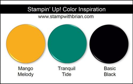 Stampin' Up! Color Inspiration: Mango Melody, Tranquil Tide, Basic Black