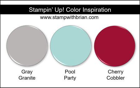 Stampin' Up! Color Inspriation - Gray Granite, Pool Party, Cherry Cobbler
