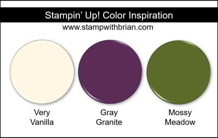 Stampin' Up! Color Inspriation - Very Vanilla, Blackberry Bliss, Mossy Meadow