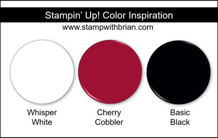 Stampin' Up! Color Inspriation - Whisper White, Cherry Cobbler, Basic Black