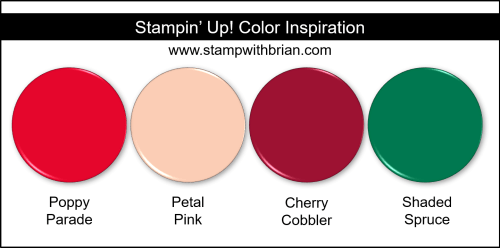 Stampin' Up! Color Inspiration - Poppy Parade, Petal Pink, Cherry Cobbler, Shaded Spruce